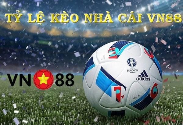 Tỷ lệ Kèo Nhà Cái VN88 - Tỷ lệ cược bóng đá trực tuyến hôm nay