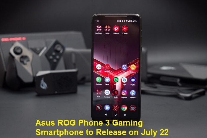 Asus ROG Phone 3 Gaming Smartphone to Release on July 22 – Emma Justin
