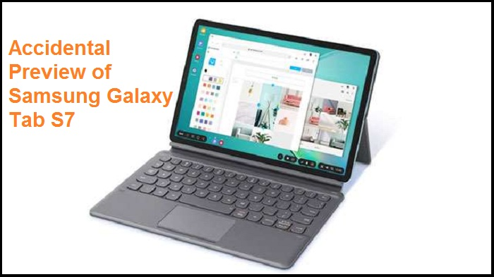 Accidental Preview of Samsung Galaxy Tab S7 – Emma Justin