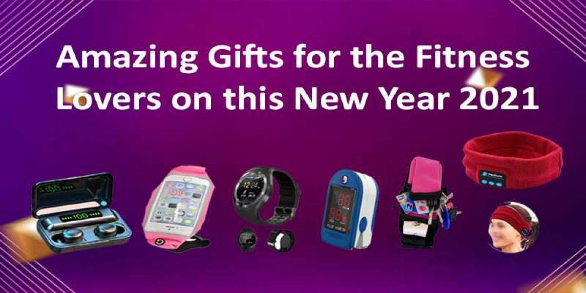 Amazing Gifts for the Fitness Lovers on this New Year 2021