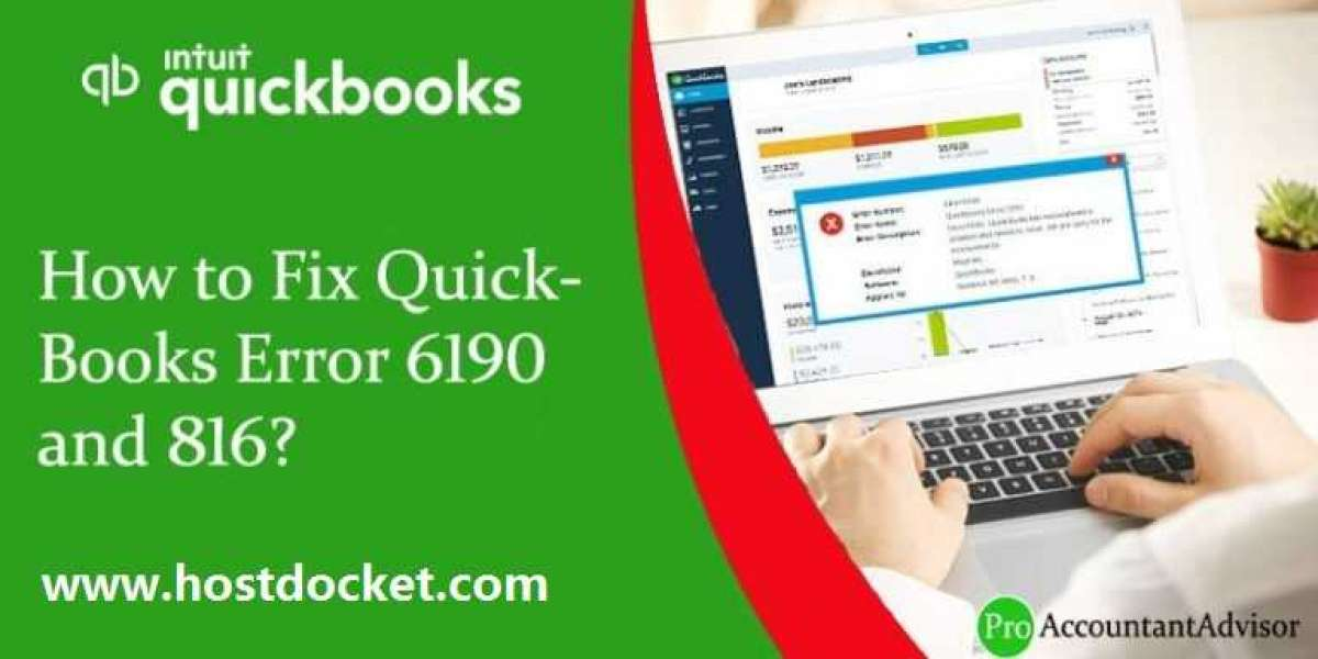 How to Troubleshoot the QuickBooks Error 6190 and 816?