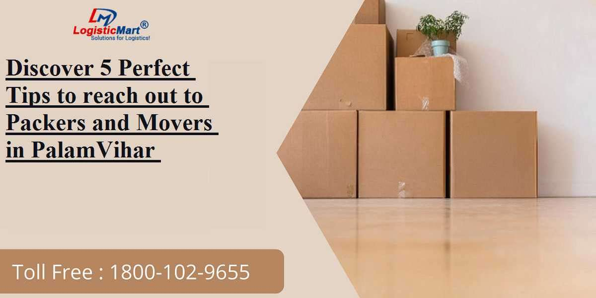 Discover 5 Perfect Tips to reach out to Packers and Movers in PalamVihar