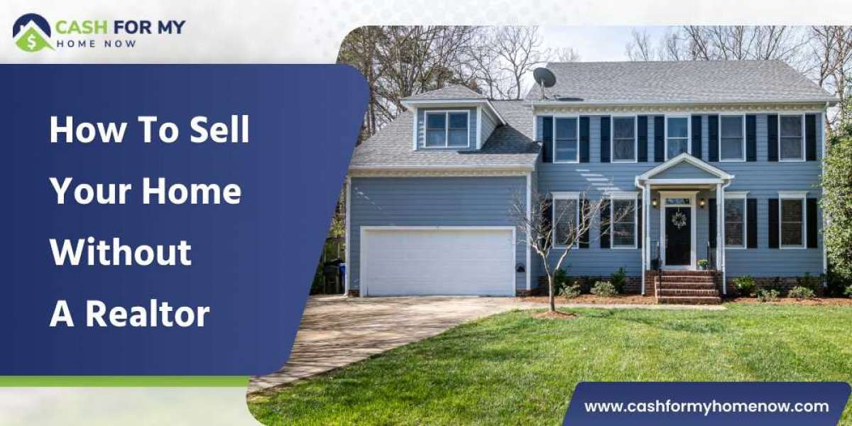 How to sell your home without a realtor