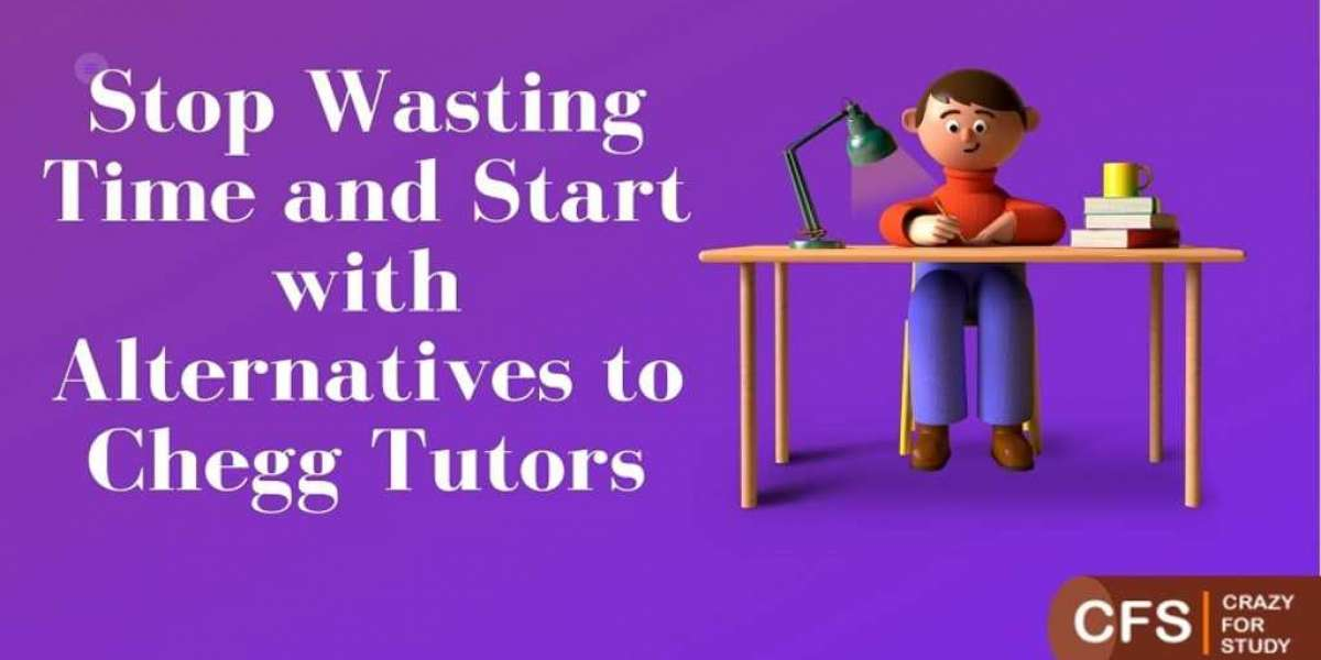 Stop Wasting Time and Start with Alternatives to Chegg Tutors