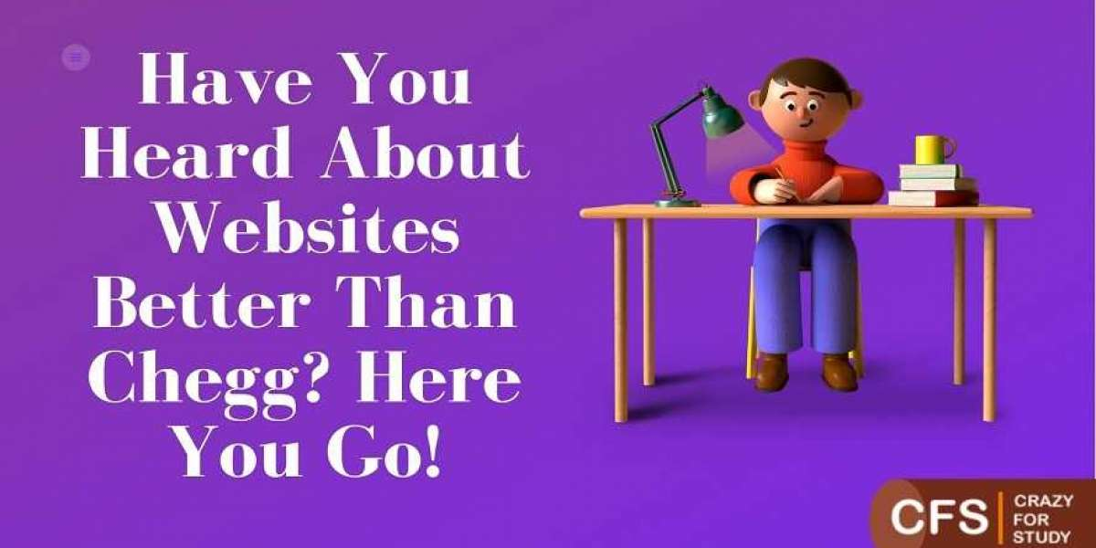Have You Heard About Websites Better Than Chegg? Here You Go!
