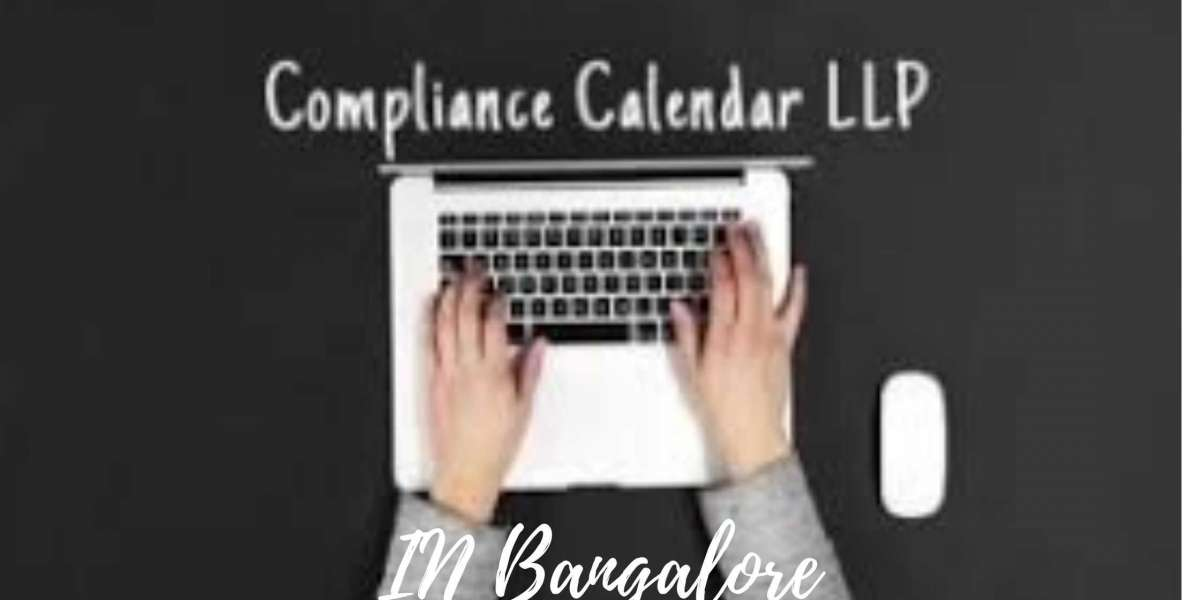 Mandatory Compliances that are required for an LLP (Limited Liability Partnership) Registered Persons in Bangalore