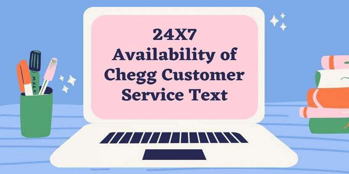 24X7 Availability of Chegg Customer Service Text