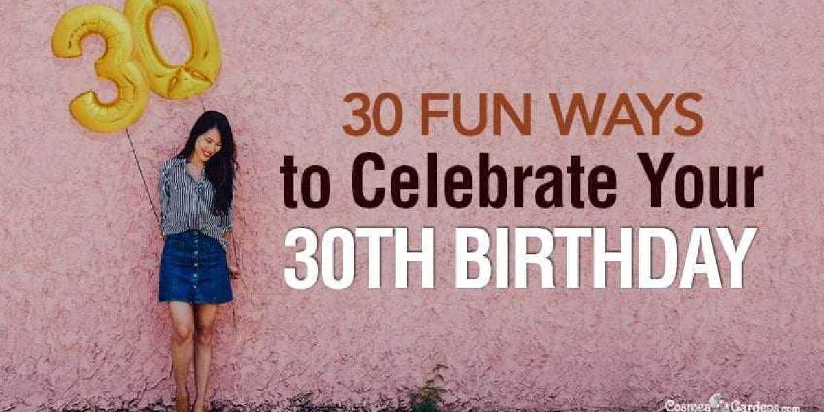 30 bday ideas