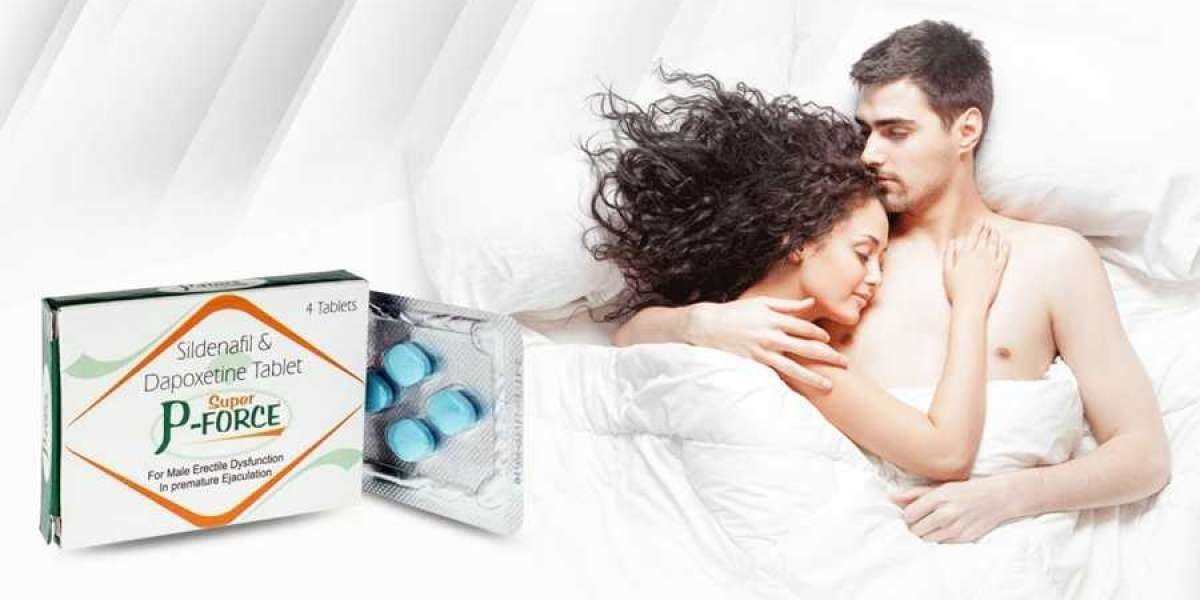 Super P Force Tablets On 30% Sale [Sildenafil + Dapoxetine]
