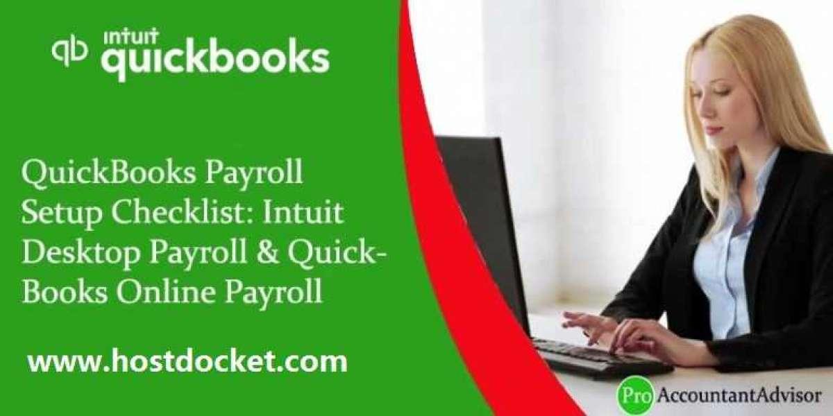 QuickBooks Payroll Setup Checklist: Desktop, Online &Intuit Payroll